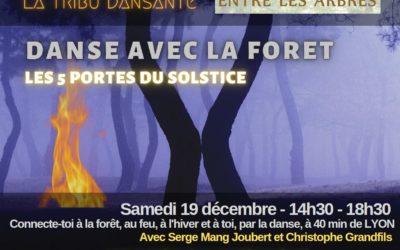 Danse avec la forêt, les 5 portes du solstice
