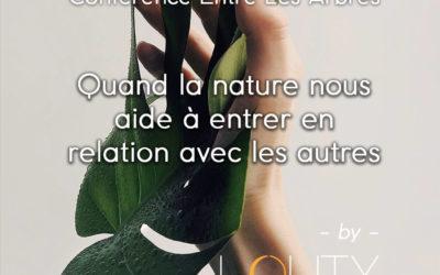 """Conférence """"Quand la nature nous aide à entrer en relation avec les autres"""""""