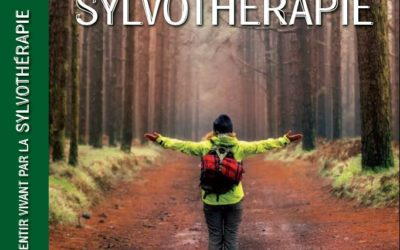 Se sentir vivant par la sylvothérapie